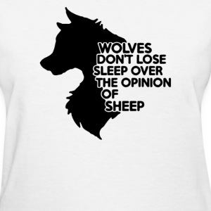 Wolves Don't Lose - Women's T-Shirt
