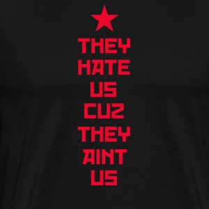 They Hate Us Cuz They Aint Us - The Interview T-Shirts - Men's Premium T-Shirt
