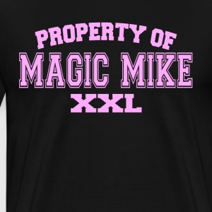 Property Of Magic Mike XXL T-Shirts - Men's Premium T-Shirt
