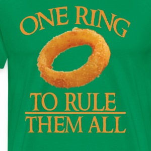 One Onion Ring To Rule Them All T-Shirts - Men's Premium T-Shirt