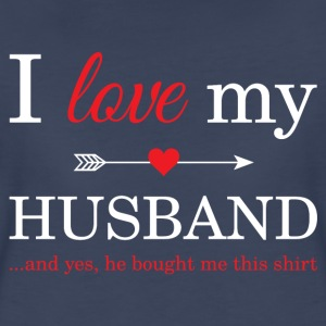 I Love My Husband T-Shirts - Women's Premium T-Shirt