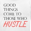 Hustle Harder - Men's T-Shirt by American Apparel