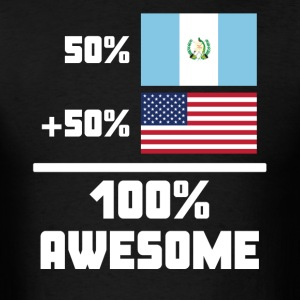 50% Guatemalan 50% American 100% Awesome Flag - Men's T-Shirt