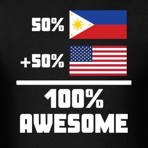 50% Filipino 50% American 100% Awesome Funny Flag - Men's T-Shirt