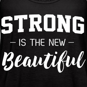 Strong is the new beautiful Tanks - Women's Flowy Tank Top by Bella