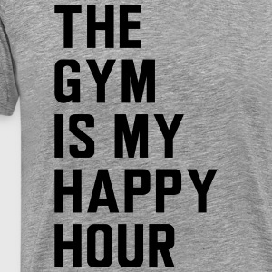 The gym is my happy hour T-Shirts - Men's Premium T-Shirt