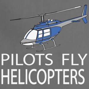 Pilots fly helicopters Aprons - Adjustable Apron