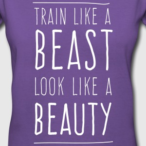 Train like a beast look like a beauty T-Shirts - Women's V-Neck T-Shirt