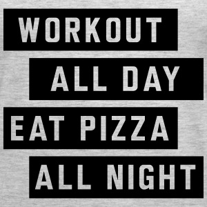 Workout all day eat pizza all night Tanks - Women's Premium Tank Top