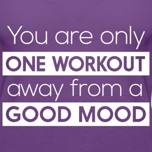 One workout away from a good mood Tanks - Women's Premium Tank Top