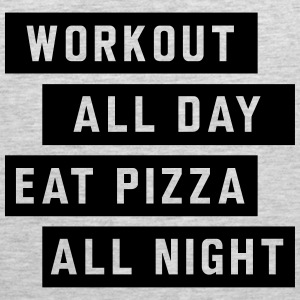 Workout all day eat pizza all night Sportswear - Men's Premium Tank