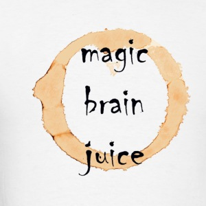 Magic Brain Juice - Men's T-Shirt