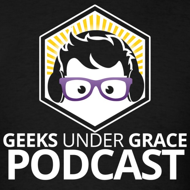 Geeks Under Grace Podcast