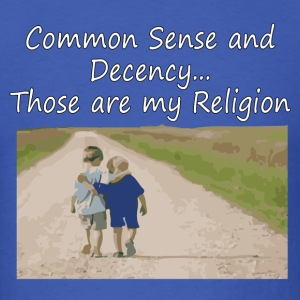 Common Sense is my Religion T-Shirts - Men's T-Shirt