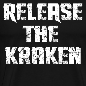 Release The Kraken T-Shirts - Men's Premium T-Shirt