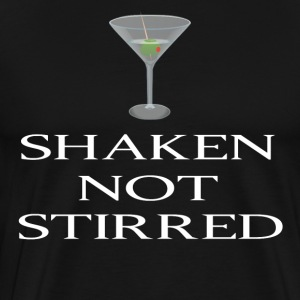 Shaken Not Stirred T-Shirts - Men's Premium T-Shirt