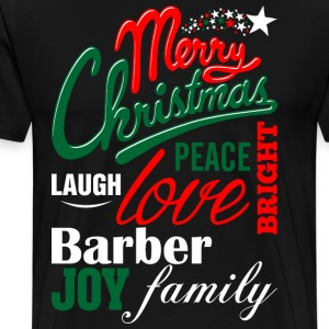 Merry Christmas Laugh Peace Love Bright Joy Barber T-Shirts - Men's Premium T-Shirt
