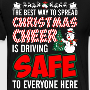 The Best Way To Spread Christmas Cheer Is Driving  T-Shirts - Men's Premium T-Shirt