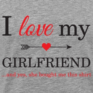 I Love My Girlfriend T-Shirts - Men's Premium T-Shirt