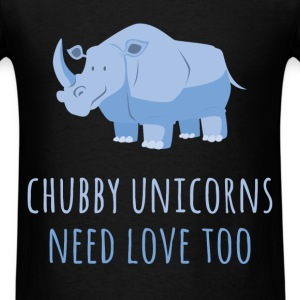 Chubby unicorns need love too - Men's T-Shirt