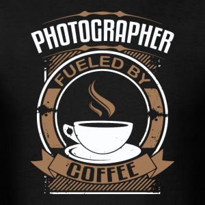 Photographer Fueled By Coffee - Men's T-Shirt