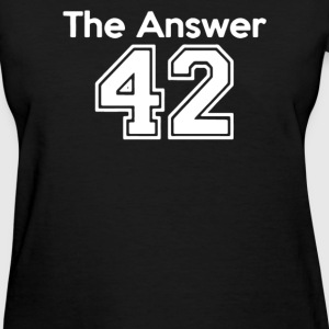 The Answer - Women's T-Shirt