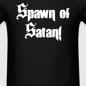 Spawn of Satan - Men's T-Shirt