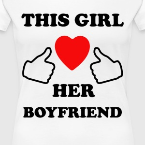 This Girl Loves Her Boyfriend - Women's Premium T-Shirt
