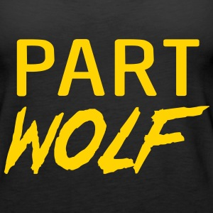 Part Wolf Tanks - Women's Premium Tank Top