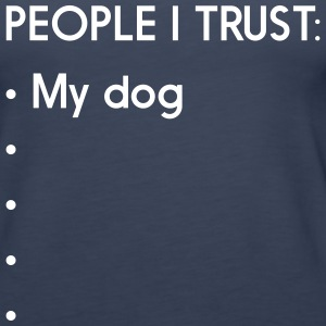 People I trust: My dog Tanks - Women's Premium Tank Top