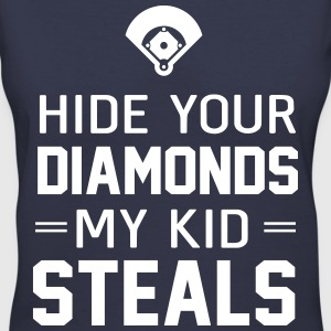 Hide your diamonds. My kid steals T-Shirts - Women's V-Neck T-Shirt