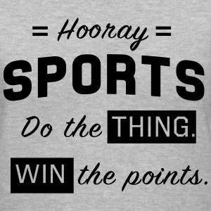 Hooray sports. Do the thing. Win the points T-Shirts - Women's V-Neck T-Shirt