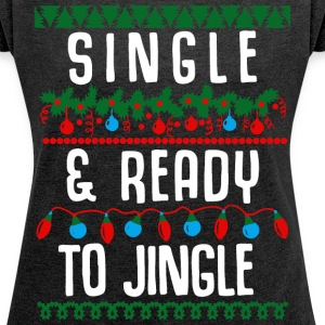 Single and ready to jingle - Women´s Rolled Sleeve Boxy T-Shirt