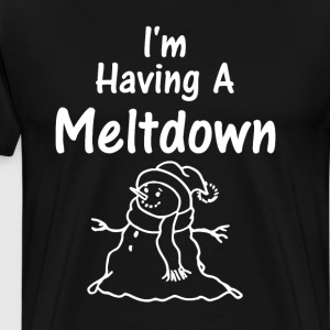I'm Having a Meltdown Snowman Winter Holiday Shirt T-Shirts - Men's Premium T-Shirt