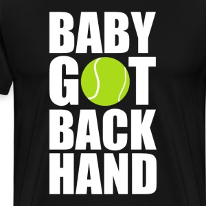 Baby Got Back Hand Tennis Ball Sports T-Shirt T-Shirts - Men's Premium T-Shirt