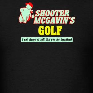 Shooter mcgavin's golf - Men's T-Shirt