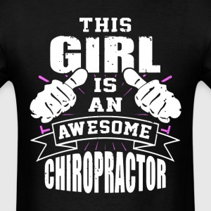 This Girl Is An Awesome Chiropractor Funny - Men's T-Shirt