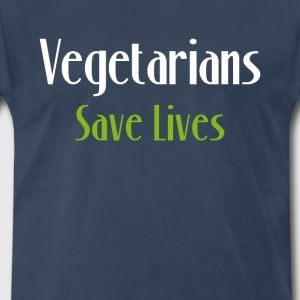 Vegetarians Save Lives Vegan Animal Lover T-Shirt T-Shirts - Men's Premium T-Shirt