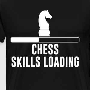 Chess Skills Loading Chessmaster Board Games Tee T-Shirts - Men's Premium T-Shirt