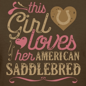 This Girl Loves Her American Saddlebred Horse T-Shirts - Women's T-Shirt