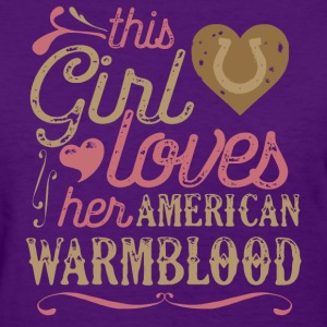 This Girl Loves Her American Warmblood Horse T-Shirts - Women's T-Shirt