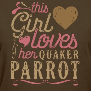 This Girl Loves Her Quaker Parrot T-Shirts - Women's T-Shirt