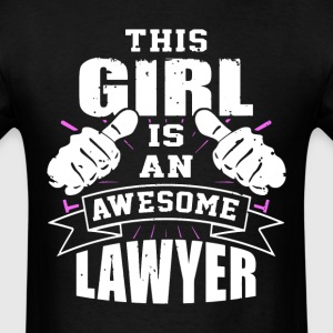This Girl Is An Awesome Lawyer Funny - Men's T-Shirt