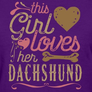This Girl Loves Her Dachshund T-Shirts - Women's T-Shirt