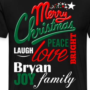 Merry Christmas Laugh Peace Love Bright Joy Bryan  T-Shirts - Men's Premium T-Shirt