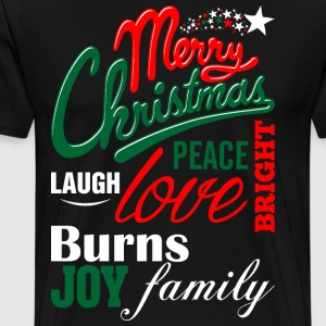Merry Christmas Laugh Peace Love Bright Joy Burns  T-Shirts - Men's Premium T-Shirt