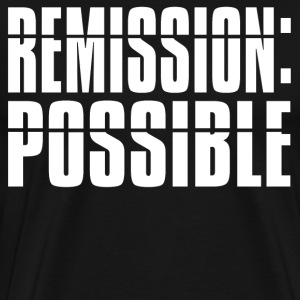 Remission Possible T-Shirts - Men's Premium T-Shirt