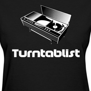 Turntablist T-Shirts - Women's T-Shirt