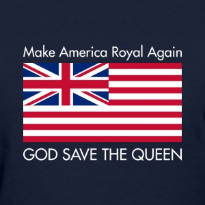 Make America Royal Again T-Shirts - Women's T-Shirt