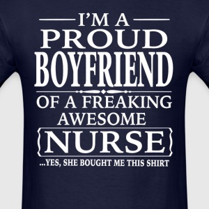 I'm A Proud Boyfriend Of A Freaking Awesome Nurse - Men's T-Shirt